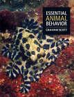 Essential Animal Behavior by Graham Scott (Paperback, 2004)