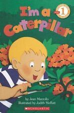 I'm a Caterpillar by Jean Marzollo (2012, Paperback)