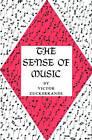 The Sense of Music by Victor Zuckerkandl (Paperback, 1967)