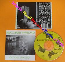 CD BROKENHEAD Gods speed DESTROYER 008 (Xs9)no lp mc dvd