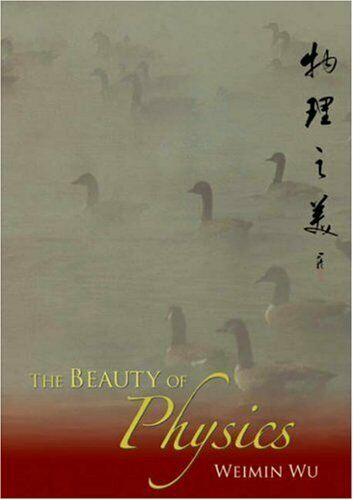 BEAUTY OF PHYSICS, THE by WEIMIN  New 9789812705600 Fast Free Shipping-.