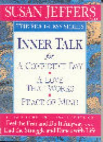 Inner Talk (The fear-less series),Susan Jeffers