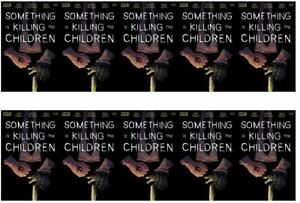 SOMETHING-IS-KILLING-THE-CHILDREN-10-BOOM-2020-LOT-OF-10-COPIES-VFN