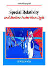 Special Relativity and Motions Faster Than Light by Moses Fayngold (Paperback, 2002)