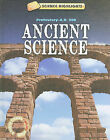 Ancient Science: Prehistory-A.D. 500 by Charlie Samuels (Hardback, 2010)