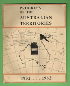 T314-1952-1962-PROGRESS-OF-AUSTRALIAN-TERRITORIES-BOOKLET