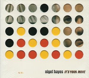 Nigel-Hayes-Its-Your-Move-2003-CD-Digipak-New-amp-Sealed