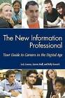 The University of Michigan School of Information Guide to Careers in Information by Judith Lawson, Joanna Kroll, Kelly Kowatch (Paperback, 2010)