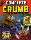 Complete Crumb: The Complete Crumb Comics : More Years of Valiant Struggle 0 by R. Crumb (2015, Paperback)