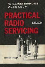 Practical Radio Servicing * 2nd Ed * Marcus-Levy * CDROM * Radio Repair * KE3GK