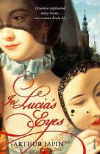 In Lucia's Eyes, Arthur Japin