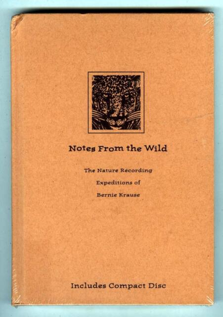 Notes from the Wild  Bernie Krause 1996 CD & Hardcover Book Nature recording NEW