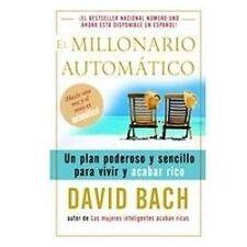 El millonario automático: Un plan poderoso y sencillo para vivir y-ExLibrary