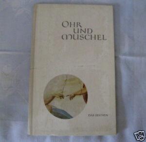 Details Zu Ohr Und Muschel Das Zeichen Gedichte Von Gerhard Kirchhoff 1950