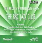Best of British Jazz from the BBC Jazz Club, Vol. 8 by Humphrey Lyttelton (CD, May-2011, Upbeat)