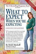 What to Expect When You're Expecting by Arlene Eisenberg, Sharon Mazel, Sandee Hathaway and Heidi Murkoff (2008, Paperback, Revised, Prebound)