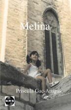 Gutenberg Ser.: Melina : Conversaciones con el Ser que Seras by Priscilla...