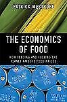 The Economics of Food: How Feeding and Fueling the Planet Affects Food-ExLibrary