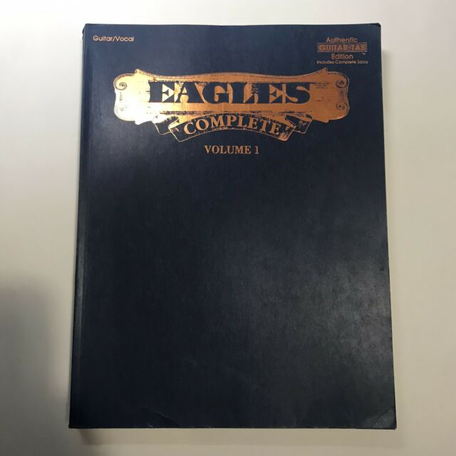 EAGLES Complete Volume 1 (Paperback, 1993) Guitar-Tab / Voice Edition Song Book