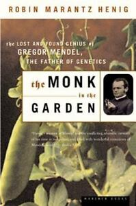 The-Monk-in-the-Garden-The-Lost-and-Found-Genius-of-Gregor-Mendel-the-Fathe