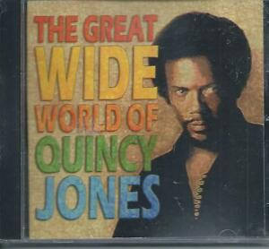 CD-Quincy-Jones-The-Great-Wide-World-NEUF-sous-Cellophane