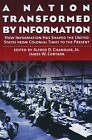 A Nation Transformed by Information: How Information Has Shaped the United States from Colonial Times to the Present by Oxford University Press Inc (Paperback, 2003)