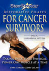 Starrpower Restorative Pilates for Cancer Survivors: Taking Back Your Physical Power One Muscle at a Time! by Starr Carson Cleary Mft (Paperback / softback, 2010)
