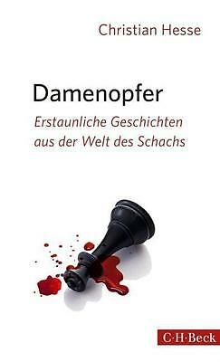 Christian Hesse: Damenopfer (C H Beck; 2015 erschienen; 270 Seiten)