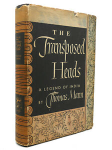 Thomas Mann THE TRANSPOSED HEADS  1st Edition 1st Printing