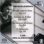 Felix Mendelssohn - Ilse Von Alpenheim Plays Mendelssohn [SACD] (2009)