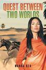 Quest Between Two Worlds by Wanda Reu (Paperback / softback, 2015)