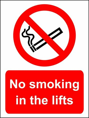 No smoking in the lifts safety metal park safety sign