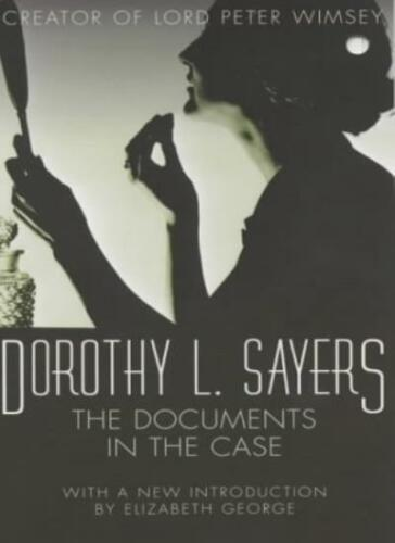 1 of 1 - The Documents in the Case,Dorothy L Sayers