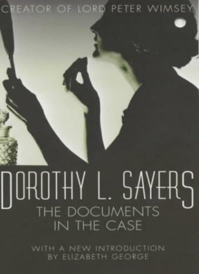 The Documents in the Case,Dorothy L Sayers