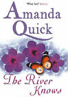 The River Knows by Amanda Quick (Hardback, 2007)