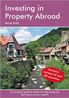 Investing in Property Abroad by Anne Hall (Paperback, 2007)