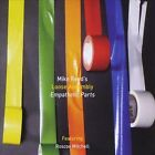Empathetic Parts by Mike Reed Loose Assembly (CD, Oct-2010, 482 Music)