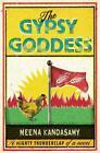 The Gypsy Goddess von Meena Kandasamy (2015, Taschenbuch)