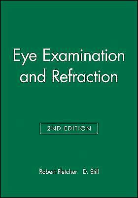 Eye Examination and Refraction Paperback D. C. Still