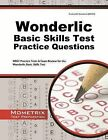 Wonderlic Basic Skills Test Practice Questions: WBST Practice Tests & Exam Review for the Wonderlic Basic Skills Test by Wonderlic Exam Secrets Test Prep Team (Paperback / softback, 2015)