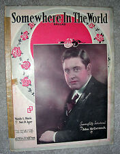 1923 SOMEWHERE IN THE WORLD Vintage Sheet Music JOHN McCORMACK Nat Ayer ENG/FR