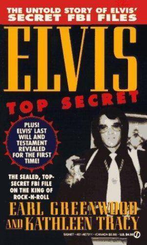 Elvis: Top Secret- The Untold Story of Elvis Presley's Secret FBI Files