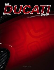 The-Ducati-Story-6th-Edition-Ian-Falloon-author-signed-brand-new-1946-to-2018