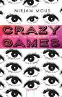 Crazy Games von Mirjam Mous (2016, Taschenbuch)