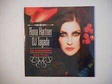 RONA HARTNER & DJ TAGADA : LA MOUSTACHE ▓ CD SINGLE NEUF PORT GRATUIT ▓
