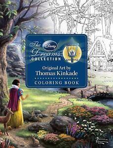 The Disney Dreams Collection Coloring Book By Thomas Kinkade 2017