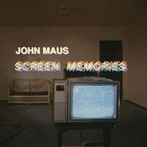 JOHN MAUS Screen Memories (2017) 12-track CD album NEW/SEALED