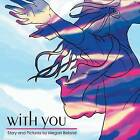 With You by Megan Beland (Paperback / softback, 2013)