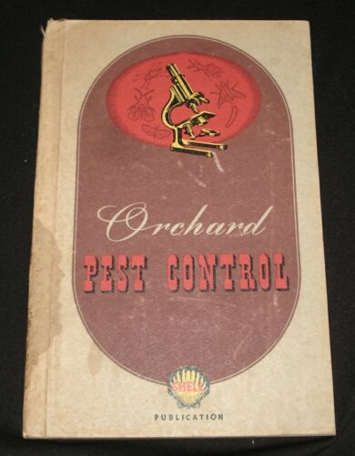 SHELL PETROLEUM ORCHARD PEST CONTROL BOOK