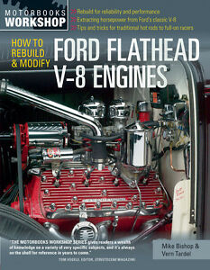 How to Rebuild & Modify Ford Flathead V-8 Engines Book by